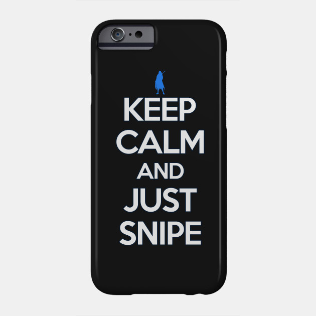 keep calm and just snipe shirt ana phone case teepublic