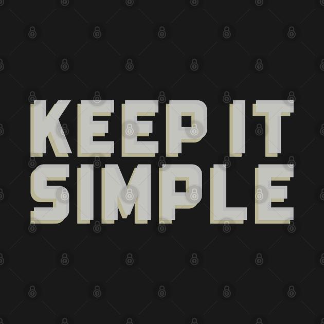 Just keep it simple