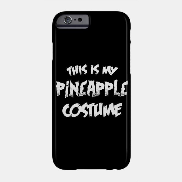 Pineapple Halloween Costume Gift I Halloween Party Phone Case