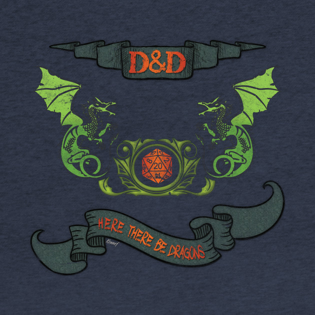 D&D Tee - Here there be Dragons