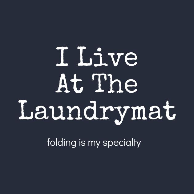 I Live At The Laundrymat