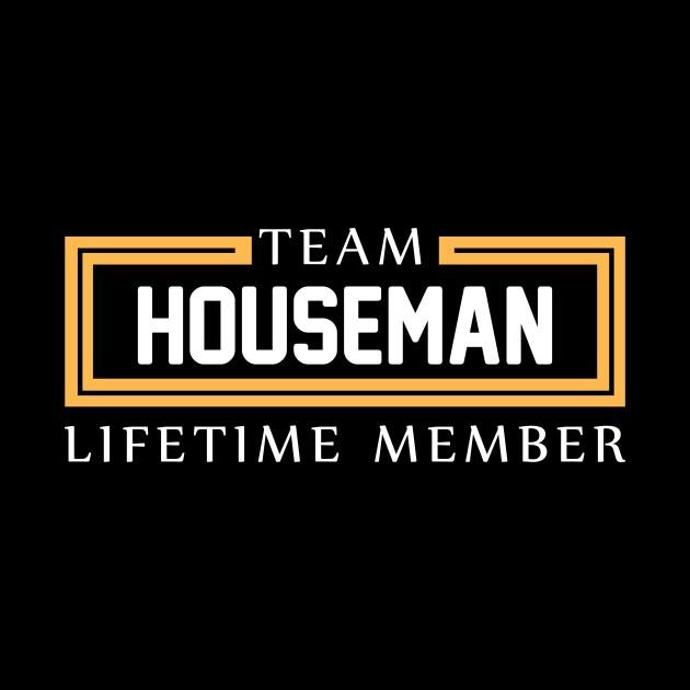 TEAM HOUSEMAN LIFETIME MEMBER ,HOUSEMAN NAME