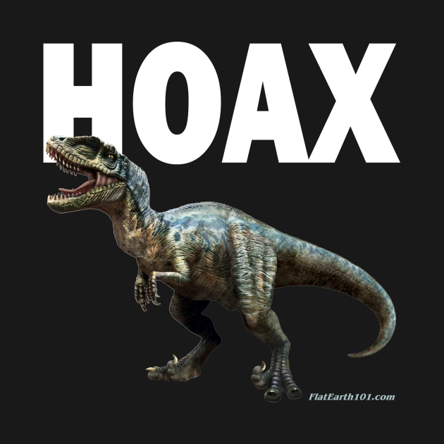 Dinosaurs are a HOAX!