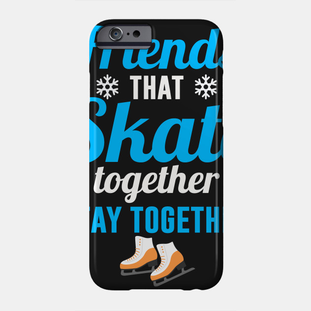 3d421ccf44553 Perfect Gift For Ice Skating Lover. - Skating - Phone Case