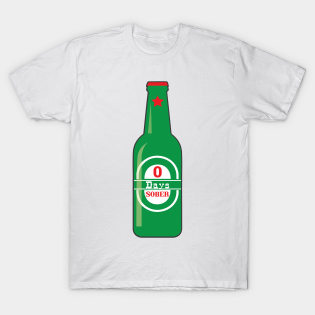 a9b7e879 Zero Days Sober – Beer Bottle Funny Sobriety - Beer Bottles - T ...