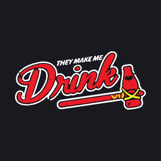 Atlanta Makes Me Drink