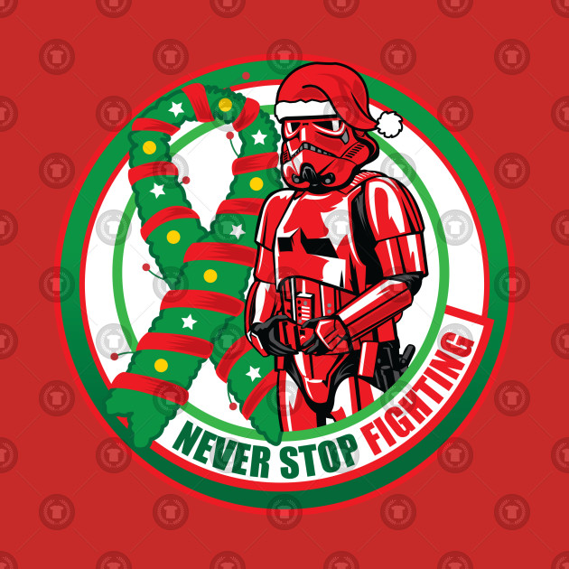 Never Stop Fighting - Christmas Edition