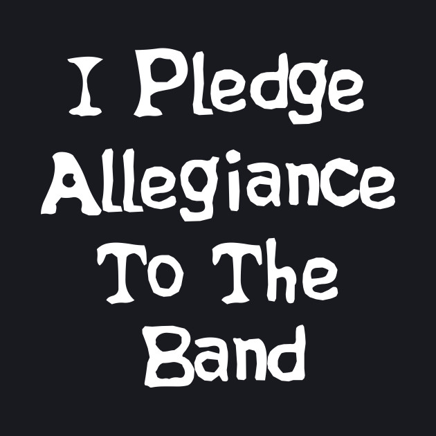 School Of Rock Quote - I Pledge Allegiance To The Band