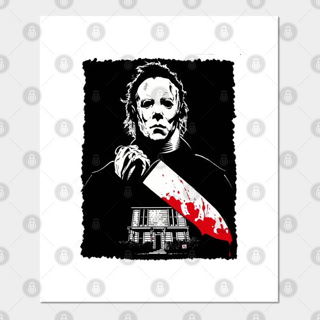 Halloween Best Gift Michael Myers The Criminal Myers Posters And Art Prints Teepublic