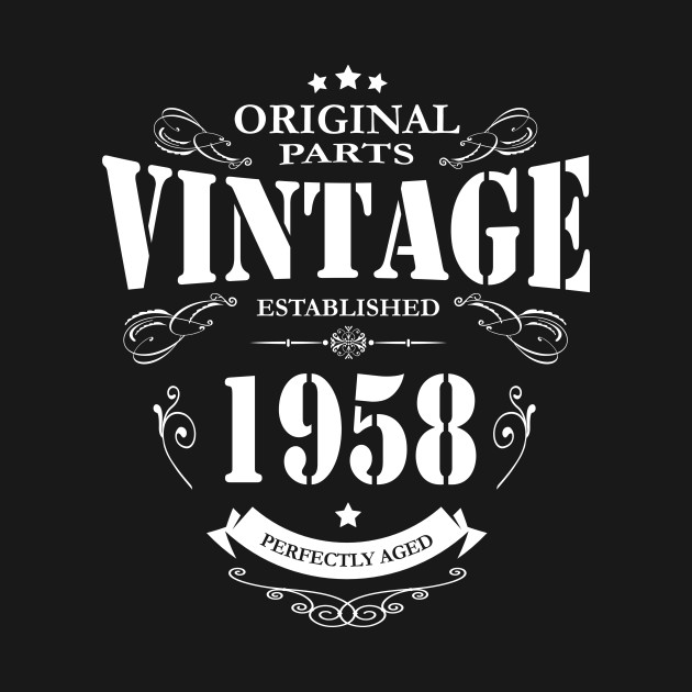 Vintage Established In 1958 Perfectly Aged Funny 60th Birthday Gift