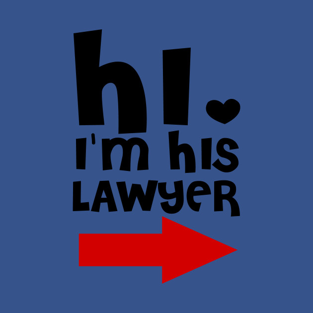 Hi, I'm His Lawyer