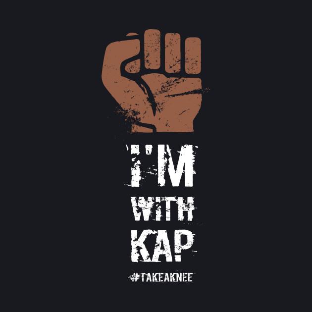 I'm with Kap #takeaknee