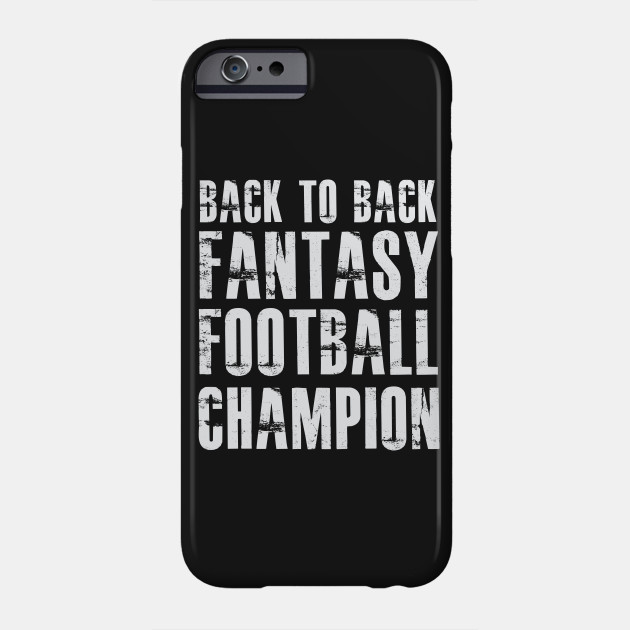dc509c276bf1 Back To Back Fantasy Football Champion T Shirt - Football - Phone ...