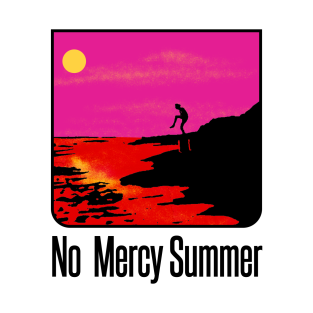 No Mercy Summer t-shirts
