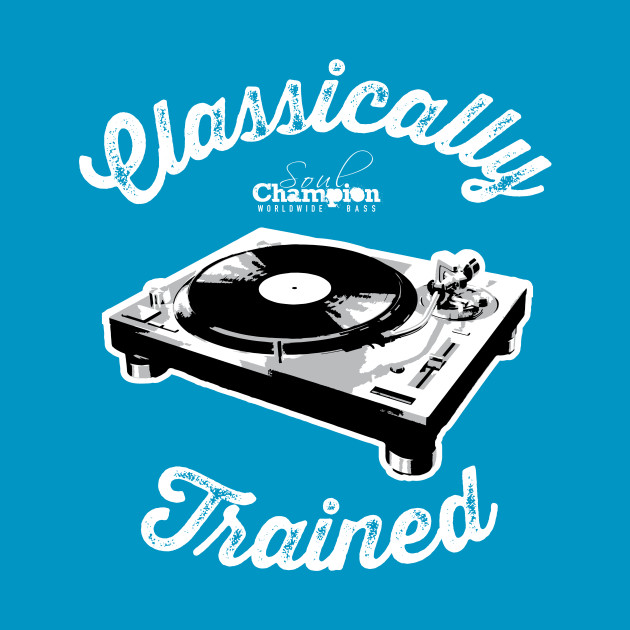 Classically Trained - DJ
