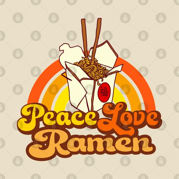 Peace Love Ramen