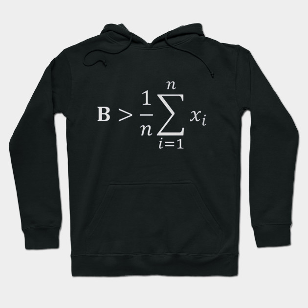Math T-shirt - Be greater than average