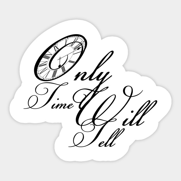 Only-Time-Will-Tell.mid