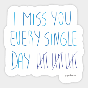 Miss You So Bad Stickers Teepublic