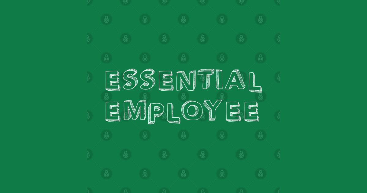 Essential Employee Funny Essential Employee Meme ...