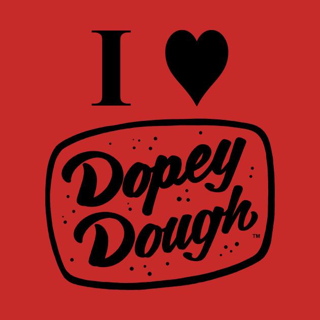 I love dopey dough