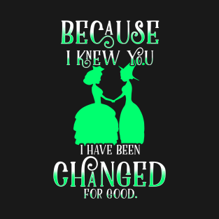 Wicked Musical Best Quotes T-Shirts | TeePublic