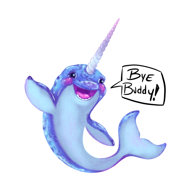 Narwhal  - Bye Buddy