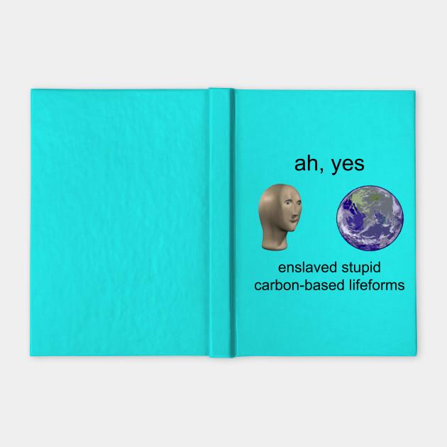 Ah Yes Surreal Meme Memes Notebook Teepublic