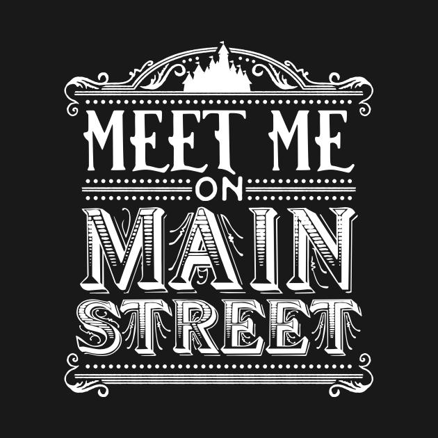 Meet Me On Main Street (Disneyland White)
