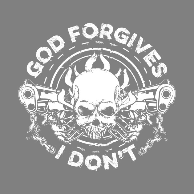 God Forgives I Don't