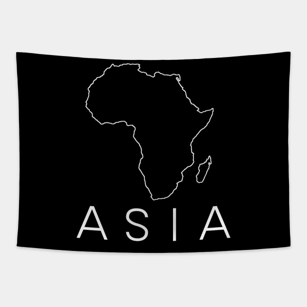 Africa Asia Funny - Sarcastic Mislabeled Continent