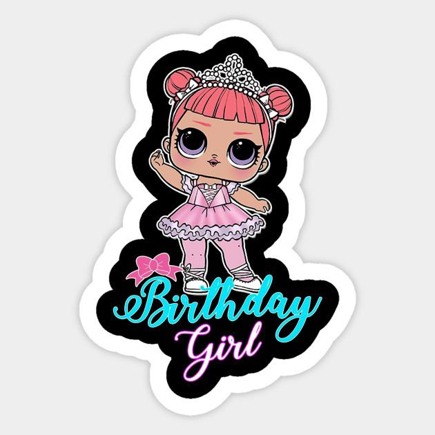Lol Surprise Dolls Lol Birthday Squadgoals Tshirt Kg3 Birthday