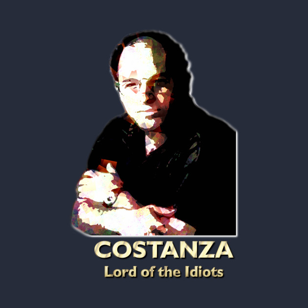 Costanza - Lord of the Idiots