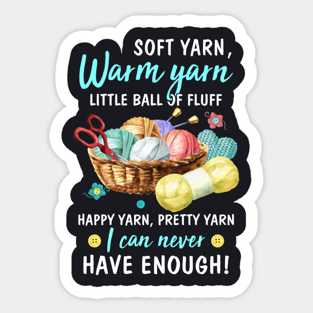 Funny Knitting Yarn Fabric Lovers Hobby Birthday Shirt Knit Knitter Mothers Day Knit Sticker Teepublic