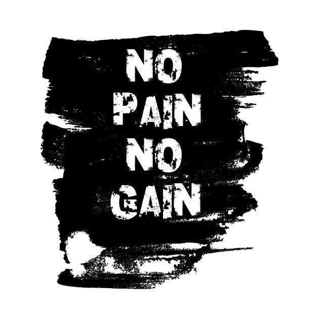 Latest No Pain No Gain Quotes Similar