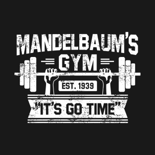 Mandelbaums Gym shirt t-shirts