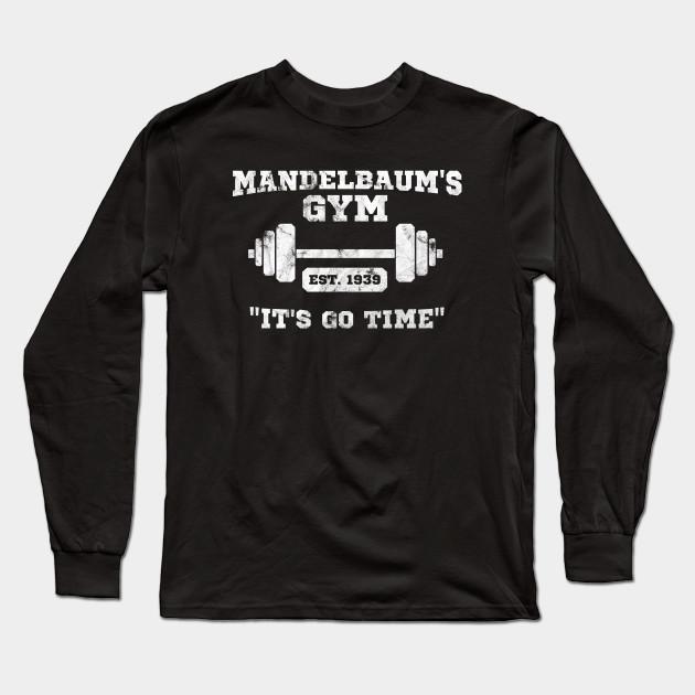 Mandelbaum s Gym - It s Go Time! - Seinfeld - Long Sleeve T-Shirt ... d14ec57ed