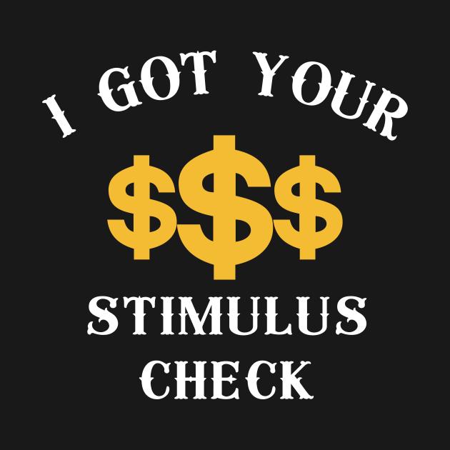 I Got Your Stimulus Check, Money Shirt
