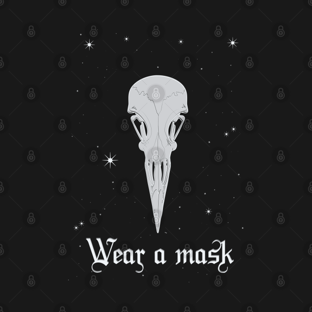 Wear a mask skull gothic style