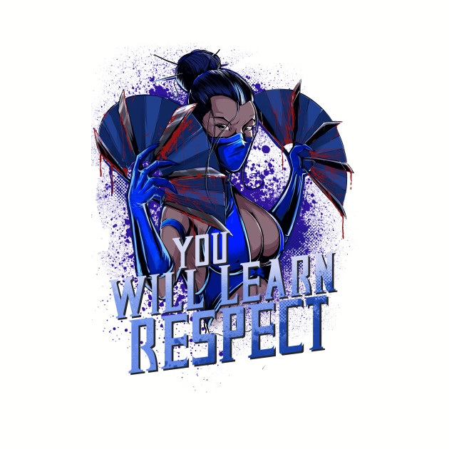 You Will Learn Respect