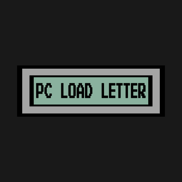 pc load letter office space