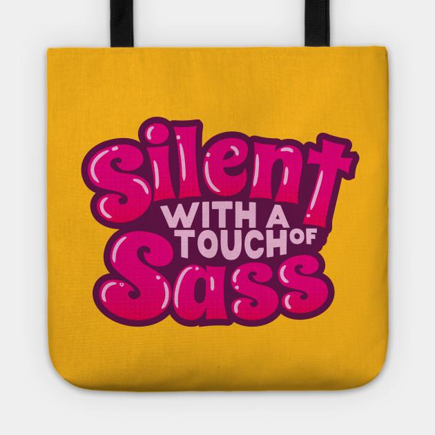 Silent And Sassy (v1)