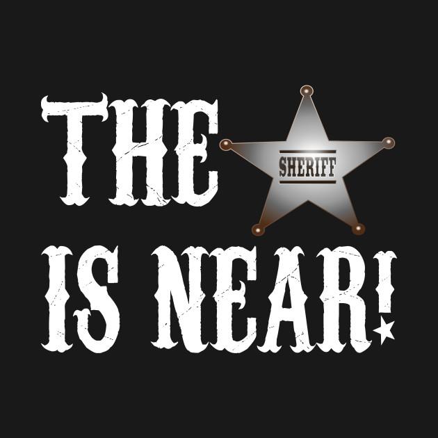 The Sheriff Is Near Blazing Saddles Quote Blazing Saddles