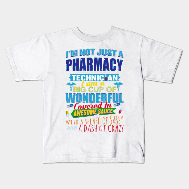 I M Not Just A Pharmacy Technician Funny Quote Life Pharmacy