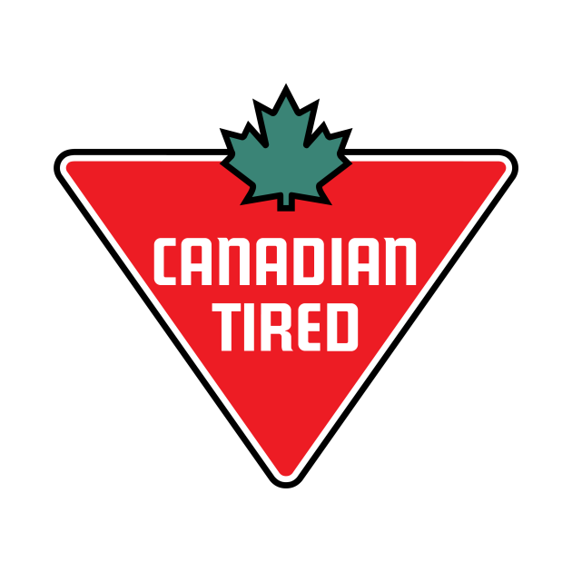 Canadian, Tired