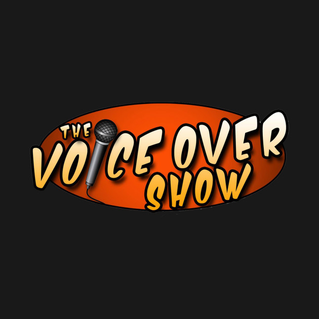 The Voice Over Show!