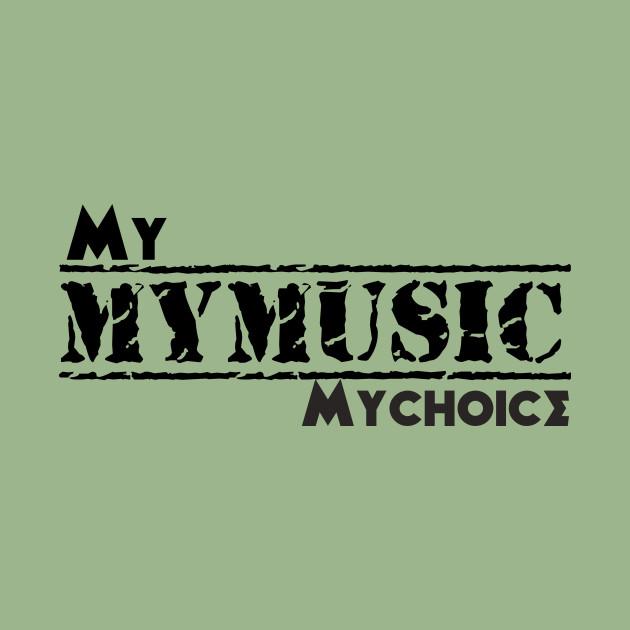 My music my choice
