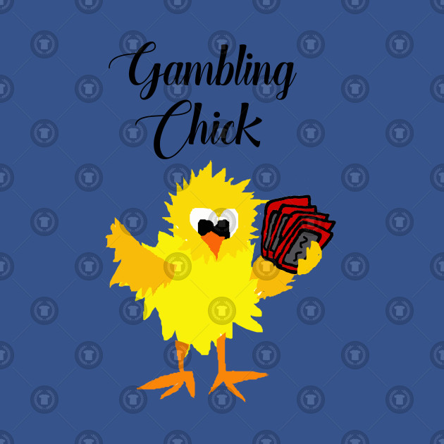 Funny Gambling Chick Cartoon