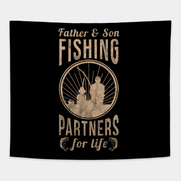 Fathers Day Gifts Father Son Fishing Partners Shirt Tapestry