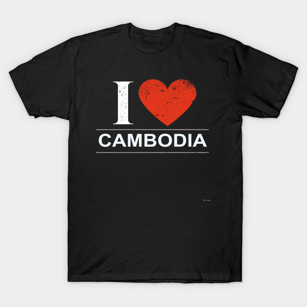 I Love Cambodia - Gift for Cambodian